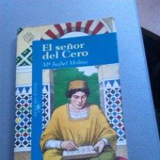 Libros antiguos: EL SEÑOR DEL CERO - MARIA ISABEL MOLINA. Lote 154505134