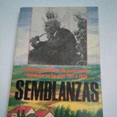 Libros antiguos: SEMBLANZAS. RELATOS ANECDÓTICOS DE PROTESTANTES ESPAÑOLES 1917-1936. FCO GARCÍA NAVARRO. RARO. Lote 154525110
