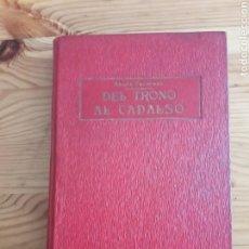 Libros antiguos: DEL TRONO AL CADALSO 1920 ABATE FERMONT REGNAULT WARIN EX LIBRIS FRANCISCO TODA MARCO. Lote 154640650