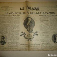 Libros antiguos: LE FIGARO - CENTENARIO DE BRILLAT SAVARIN - 30 ENERO 1926. Lote 154653334