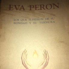 Libros antiguos: EVA PERÓN . Lote 154732230