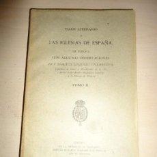 Libros antiguos: VILLANUEVA: VIAGE LITERARIO A LAS IGLESIAS DE ESPAÑA. VALENCIA. NUEVO INTONSO. Lote 154733162