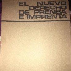 Libros antiguos: EL NUEVO DERECHO DE PRENSA E IMPRENTA. Lote 154733630