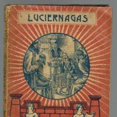 Libros antiguos: LUCIÉRNAGAS, POR ANDRÉS CASASNOVAS MARQUÉS. DEDICADA POR EL AUTOR. AÑO 1932 (MENORCA.2.1). Lote 154736470
