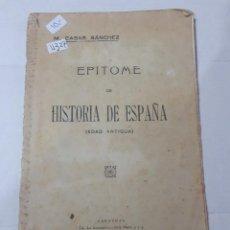 Libros antiguos: 11327 - EPITOME DE HISTORIA DE ESPAÑA (EDAD ANTIGUA). Lote 154743634
