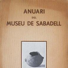 Libros antiguos: ANUARI DEL MUSEU DE SABADELL. ANY 1934. Lote 154762718