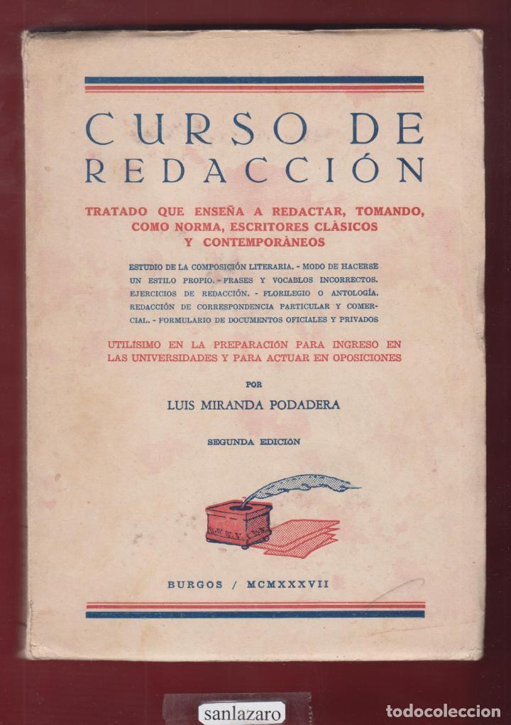 CURSOS DE REDACCION 2DA EDICION L. MIRANDA PODADERA EDIT BURGOS PAGINAS 223 LE 2864 (Libros Antiguos, Raros y Curiosos - Ciencias, Manuales y Oficios - Otros)