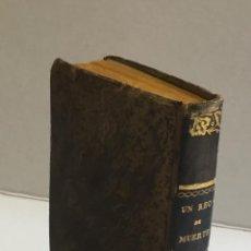 Libros antiguos: EL ULTIMO DIA DE UN REO DE MUERTE. - HUGO, VICTOR. 1839. Lote 154768774