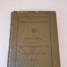 Libros antiguos: REPUBLICA DE CUBA, COMISION DE FERROCARRILES. MEMORIA SOBRE LOS FERROCARRILES EN EL AÑO DE 1919-1920. Lote 154792844