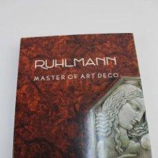Libros antiguos: L- 955. RUHLMANN, MASTER OF ART DECO. FLORENCE CAMARD. 1983.. Lote 154808494