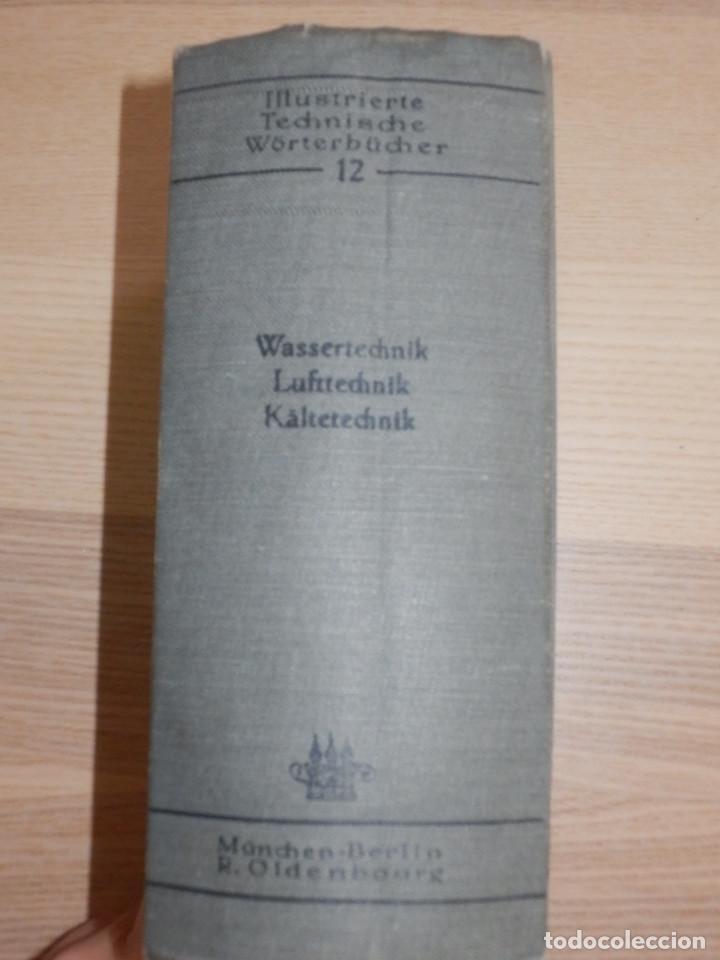 Libros antiguos: Diccionario Técnico Ilustrado Alemán-Inglés-Francés-Ruso-Italiano-Español - Alfred Schlomann - Foto 2 - 154809254