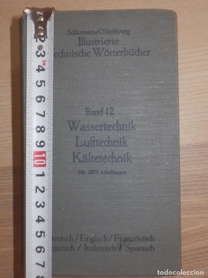 Libros antiguos: Diccionario Técnico Ilustrado Alemán-Inglés-Francés-Ruso-Italiano-Español - Alfred Schlomann - Foto 3 - 154809254