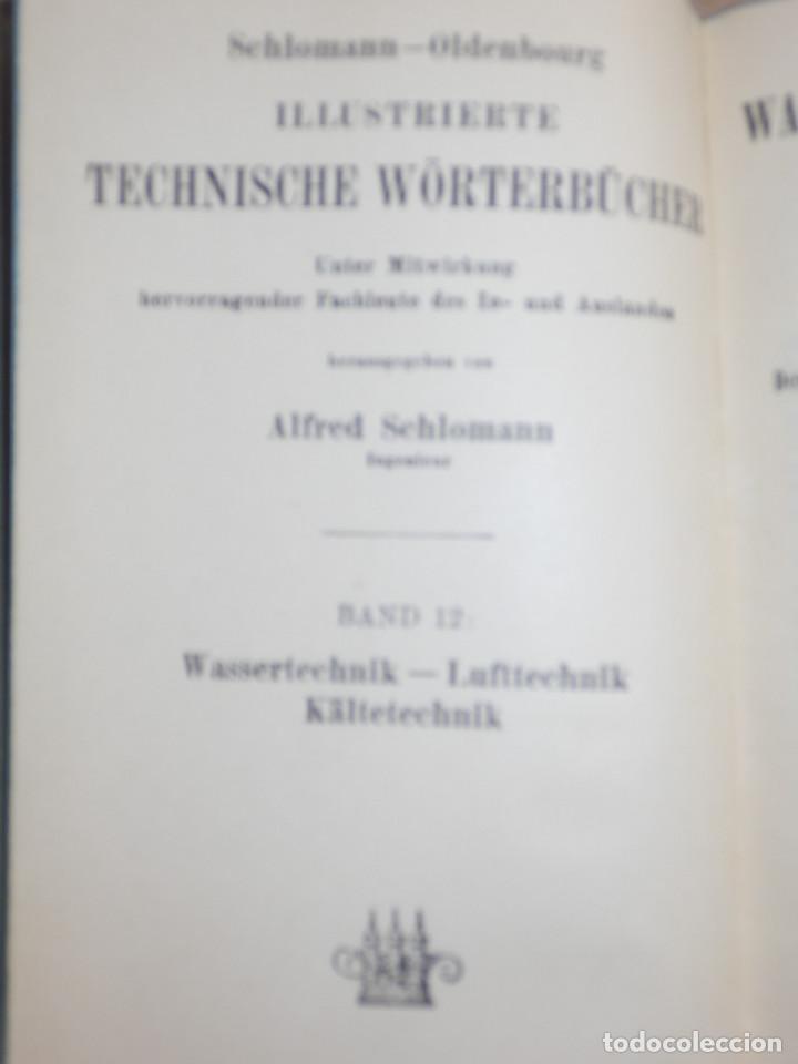 Libros antiguos: Diccionario Técnico Ilustrado Alemán-Inglés-Francés-Ruso-Italiano-Español - Alfred Schlomann - Foto 5 - 154809254