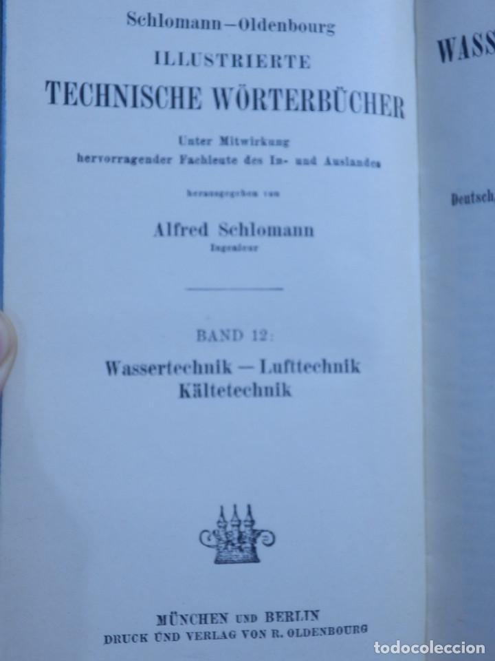 Libros antiguos: Diccionario Técnico Ilustrado Alemán-Inglés-Francés-Ruso-Italiano-Español - Alfred Schlomann - Foto 7 - 154809254