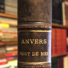 Alte Bücher - Ingeniería civil. Planos, grabados. Amberes, puerto de mar. Anvers port de mer. 1885. - 154841858