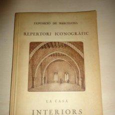 Libros antiguos: JERONI MARTORELL. INTERIORS. ESTRUCTURES AUTENTIQUES D'HABITACIONS, DEL SEGLE XIII AL XIX.. Lote 154859998