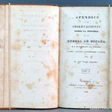 Libros antiguos: APÉNDICE OBSERVACIONES H ESPAÑA ESCRIBIERON SEÑORES T II JOSÉ CANGA ARGÜELLES LONDRES 1828. Lote 154958162