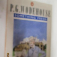Libros antiguos: SOMETHING FRESH - P.G. WODEHOUSE . Lote 154977562