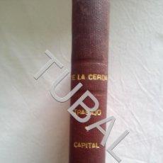 Libros antiguos: TUBAL TOMAS DE LA CERDA TRABAJO Y CAPITAL MISIONEROS REDENTORISTAS MADRID RARISIMO RARO. Lote 154979966