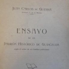 Libros antiguos: ENSAYO DE UN PADRÓN HISTÓRICO DE GUIPÚZCOA. JUAN CARLOS DE GUERRA. AÑO 1928.. Lote 154981110