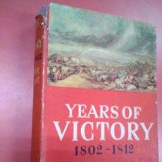 Libros antiguos: YEARS OF VICTORY 1802-1812. ARTHUR BRYANT. VOL 2 TRILOGÍA ENGLAND'S. EN INGLÉS. Lote 155006914