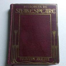 Libros antiguos: HISTORIAS DE SKAKESPEARE COLECCION ARALUCE 1927. Lote 155018190