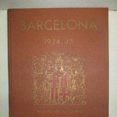 Libros antiguos: BARCELONA 1934 - 35. ANUARIO DE LA CIUDAD. 1935.. Lote 123139815