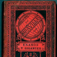 Old books - Libro Biblioteca de maravillas Enanos y gigantes eduardo garnier 1885 con ilustraciones ver fotos - 155088070