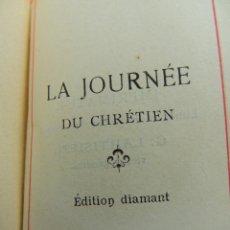 Libros antiguos: LIBRO LA JOURNEE DU CHRETIEN EDITION DIAMANT LIMOGES AÑO 1909. Lote 155099762