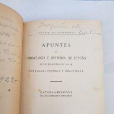 Libros antiguos: APUNTES DE CRONOLOGIA E HISTORIA DE ESPAÑA. CONDESA DE CERRAGERIA. Lote 155111776