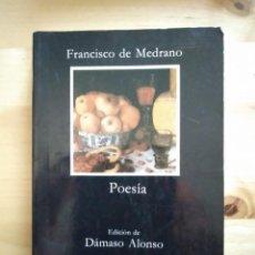Libri antichi: FRANCISCO DE MEDRANO - POESÍA - CÁTEDRA. Lote 155134818