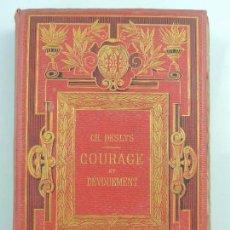 Libros antiguos: COURAGE ET DEVOUEMENT HISTOIRE DE TRIS JEUNES FILLES CH.DESLEY PARIS AÑO 1878. Lote 155137010