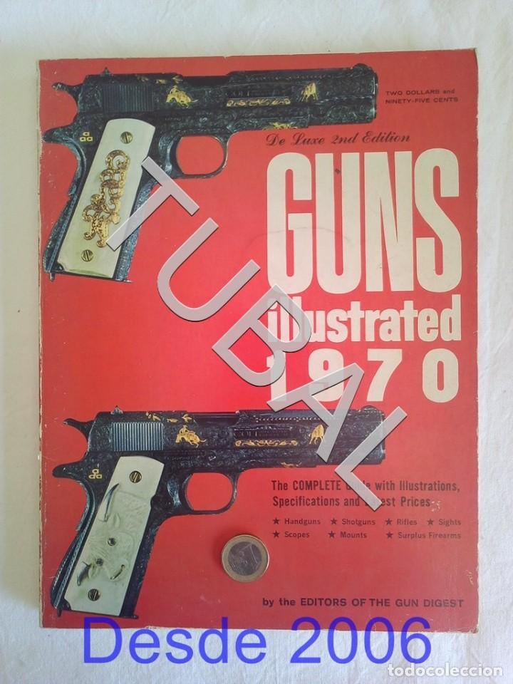 Libros antiguos: TUBAL CAZA CINEGETICA GUNS ILLUSTRATED 1970 - Foto 5 - 155137110
