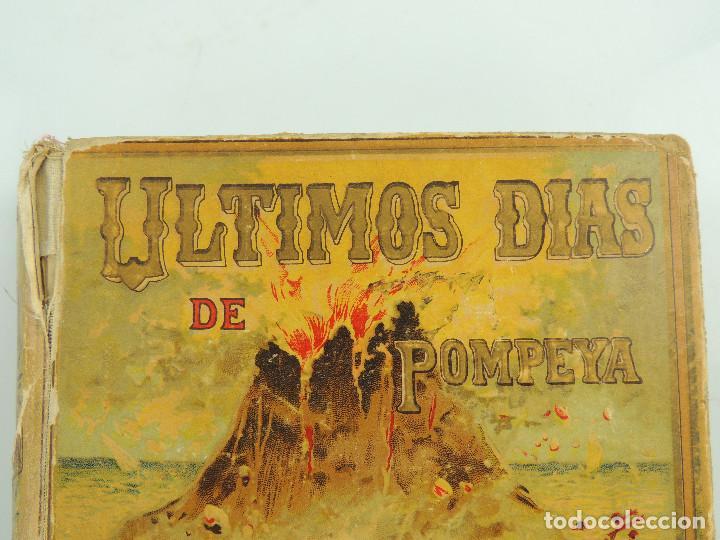 Alte Bücher: LOS ULTIMOS DIAS DE POMPEYA POR EDWARD GEORGE BULWER LYTTON EDITORIAL SATURNINO CALLEJA FERNANDEZ - Foto 2 - 155138150