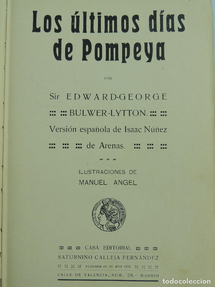 Alte Bücher: LOS ULTIMOS DIAS DE POMPEYA POR EDWARD GEORGE BULWER LYTTON EDITORIAL SATURNINO CALLEJA FERNANDEZ - Foto 9 - 155138150