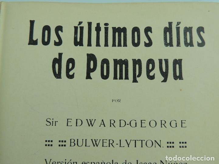 Alte Bücher: LOS ULTIMOS DIAS DE POMPEYA POR EDWARD GEORGE BULWER LYTTON EDITORIAL SATURNINO CALLEJA FERNANDEZ - Foto 10 - 155138150