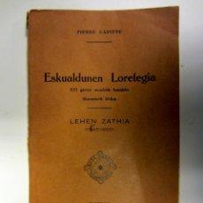 Libros antiguos: ESKUALDUNEN LORETEGIA. PIERRE LAFITTE. BAIONAN 1931. ILUSTRADO 133 PÁGINAS. Lote 155140922