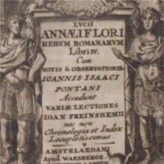 Libros antiguos: RERUM ROMANARUM. LUCIO ANNEO FLORO. AMSTELAEDAMI, APUD WAESBERGE WETSTEIN & SMITH, 1736 . Lote 155150086
