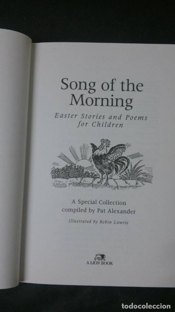 Libros antiguos: SONG OF THE MORNING-STORIES AND POEMS FOR EASTER-E. B. WHITE-ANGELA ELWELL HUNT-C. S. LEWIS - Foto 4 - 155168258