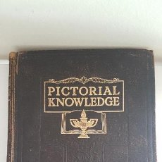 Libros antiguos: PICTORIAL KNOWLEDGE VOL 1. Lote 155208490