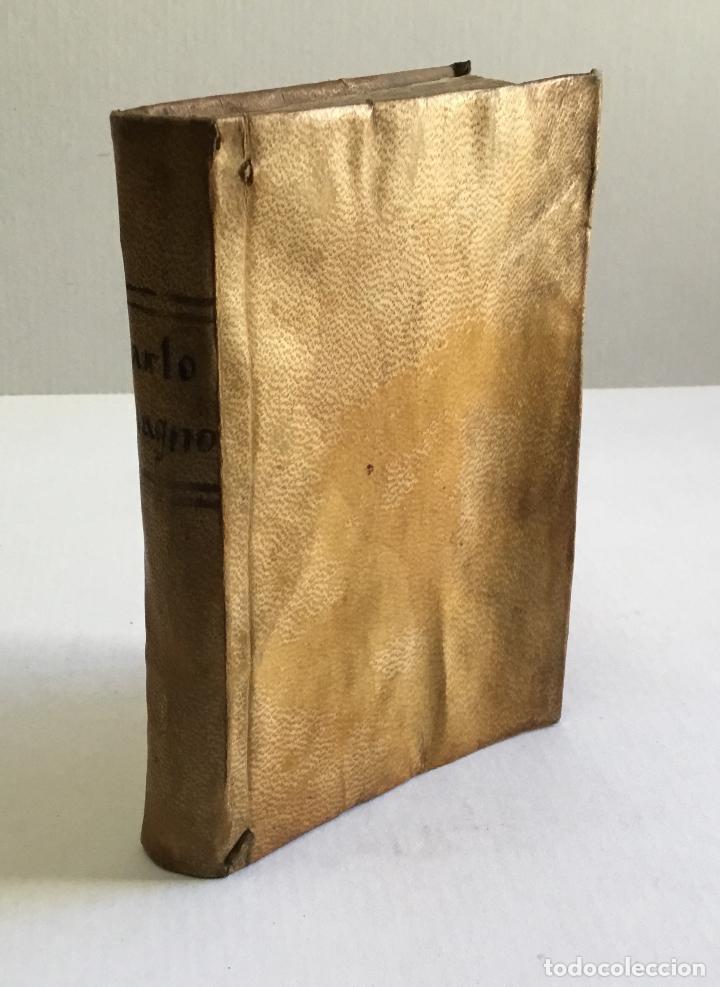 Alte Bücher: HISTORIA DEL EMPERADOR CARLO MAGNO, en la qual se trata de las grandes Proezas, y hazañas de los Doz - Foto 8 - 155232954