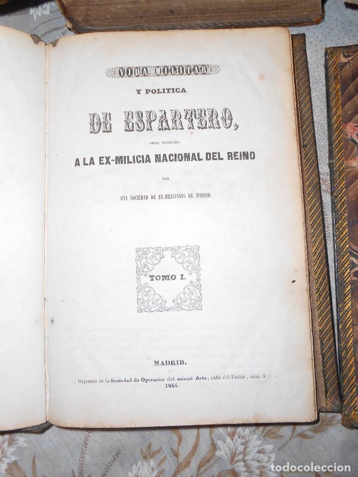 Libros antiguos: vida militar y política de espartero. Año 1844 3 tomos más apéndice. - Foto 5 - 155245210