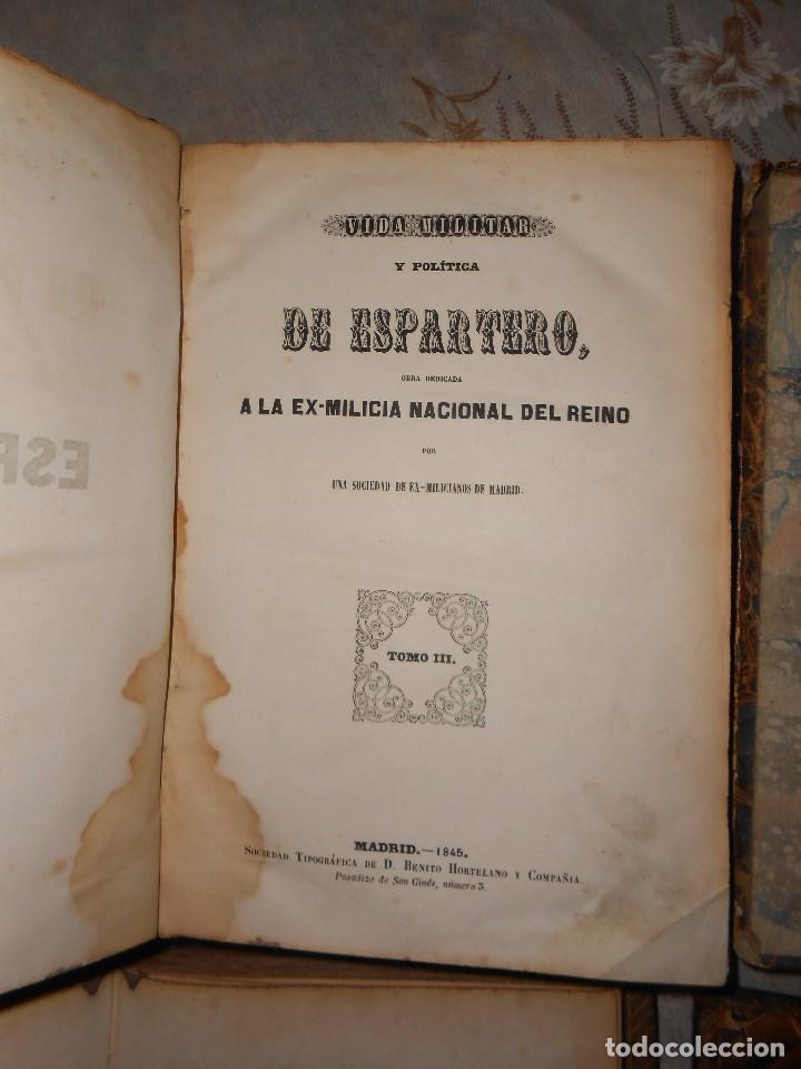 Libros antiguos: vida militar y política de espartero. Año 1844 3 tomos más apéndice. - Foto 8 - 155245210