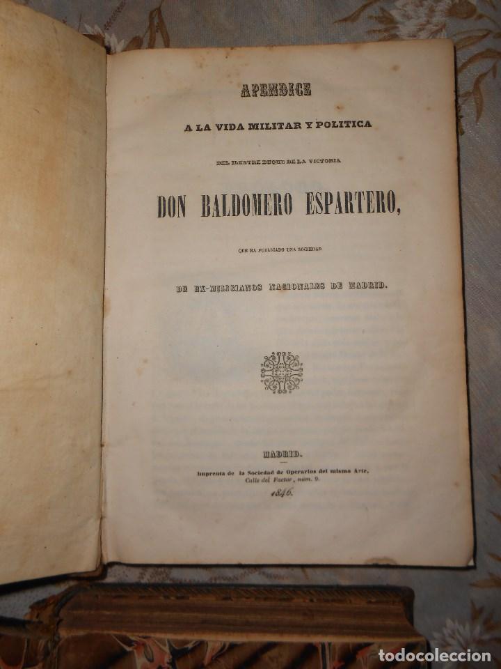 Libros antiguos: vida militar y política de espartero. Año 1844 3 tomos más apéndice. - Foto 9 - 155245210