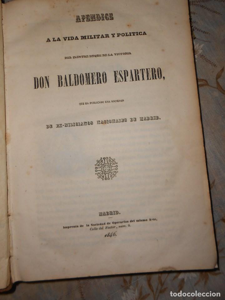 Libros antiguos: vida militar y política de espartero. Año 1844 3 tomos más apéndice. - Foto 17 - 155245210
