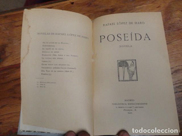 RAFAEL LOPEZ DE HARO POSEIDA MADRID 1911 (Libros antiguos (hasta 1936), raros y curiosos - Literatura - Narrativa - Otros)