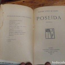 Libros antiguos: RAFAEL LOPEZ DE HARO POSEIDA MADRID 1911. Lote 155249902