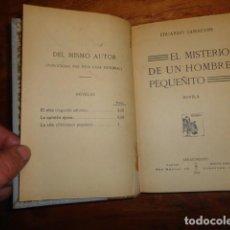 Libros antiguos: EL MISTERIO DEL HOMBRE PEQUEÑITO. NOVELA - ZAMACOIS, EDUARDO. Lote 155250118