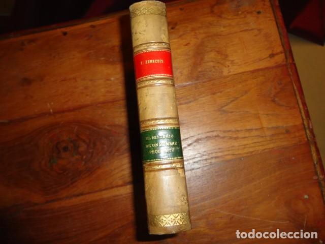 Libros antiguos: El misterio del hombre pequeñito. Novela - ZAMACOIS, EDUARDO - Foto 2 - 155250118