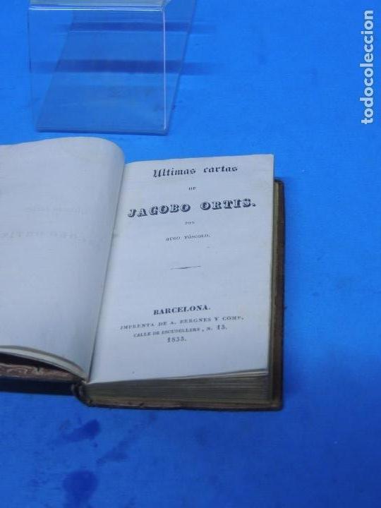 Libros antiguos: ULTIMAS CARTAS DE JACOBO ORTIS ( JACOPO ORTIS).- (HUGO TOSCOLO) UGO FÓSCOLO - Foto 3 - 155250502
